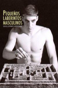 Pequeños laberintos masculinos: portada