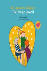 El lapicero mágico - The magic pencil - (Bilingüe): portada