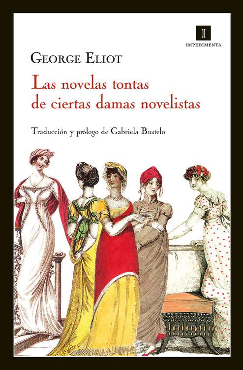 NOVELAS TONTAS DE CIERTAS DAMAS NOVELISTAS,LAS: portada