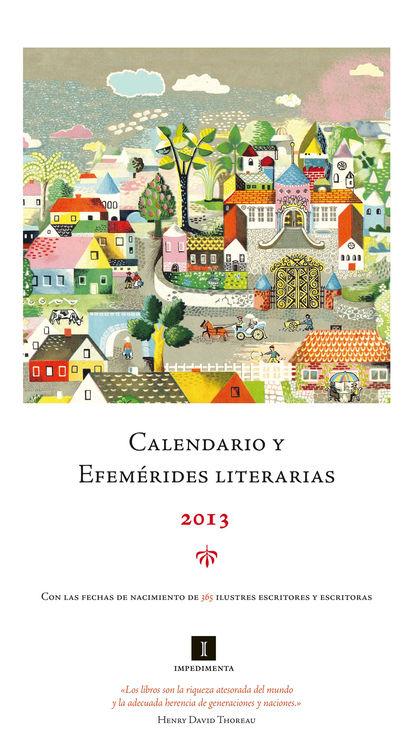 CALENDARIO Y EFEMERIDES LITERARIAS 2013: portada