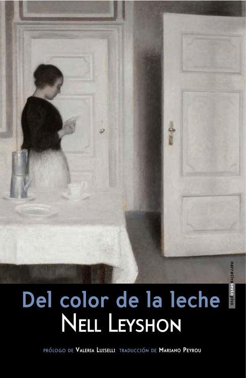 Del color de la leche (DÉCIMOSEGUNDA EDICIÓN): portada