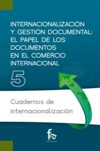 INTERNACIONALIZACIÓN Y GESTIÓN DOCUMENTAL: EL PAPEL DE LOS D: portada