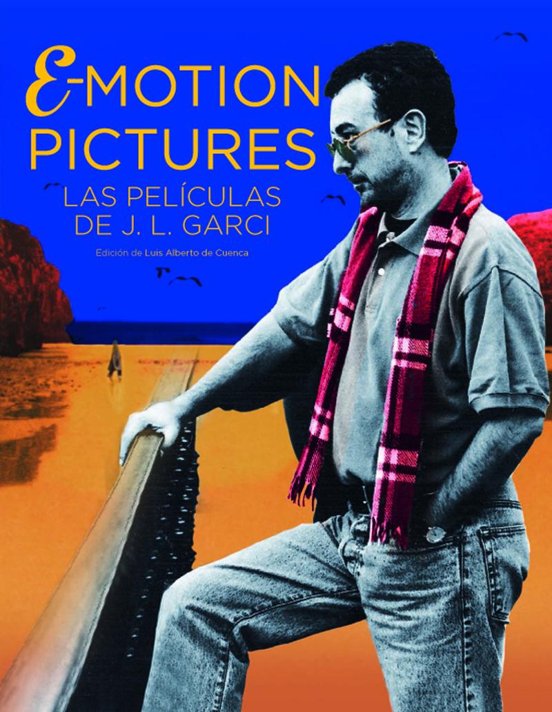 EMOTION PICTURES. EL CINE DE JOSE LUIS GARCI: portada