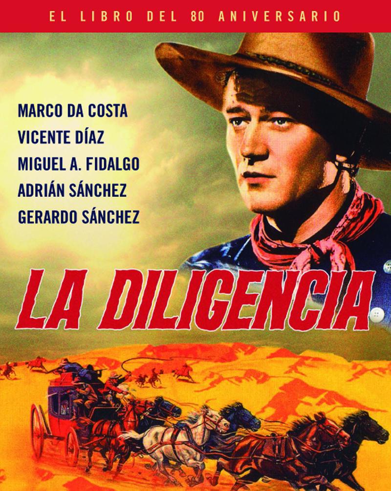 LA DILIGENCIA. EL LIBRO DEL 80 ANIVERSARIO: portada