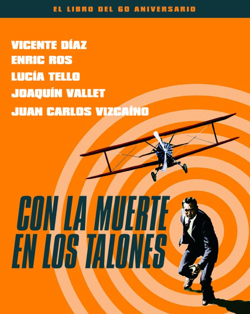 CON LA MUERTE EN LOS TALONES. EL LIBRO DEL 60 ANIVERSARIO: portada