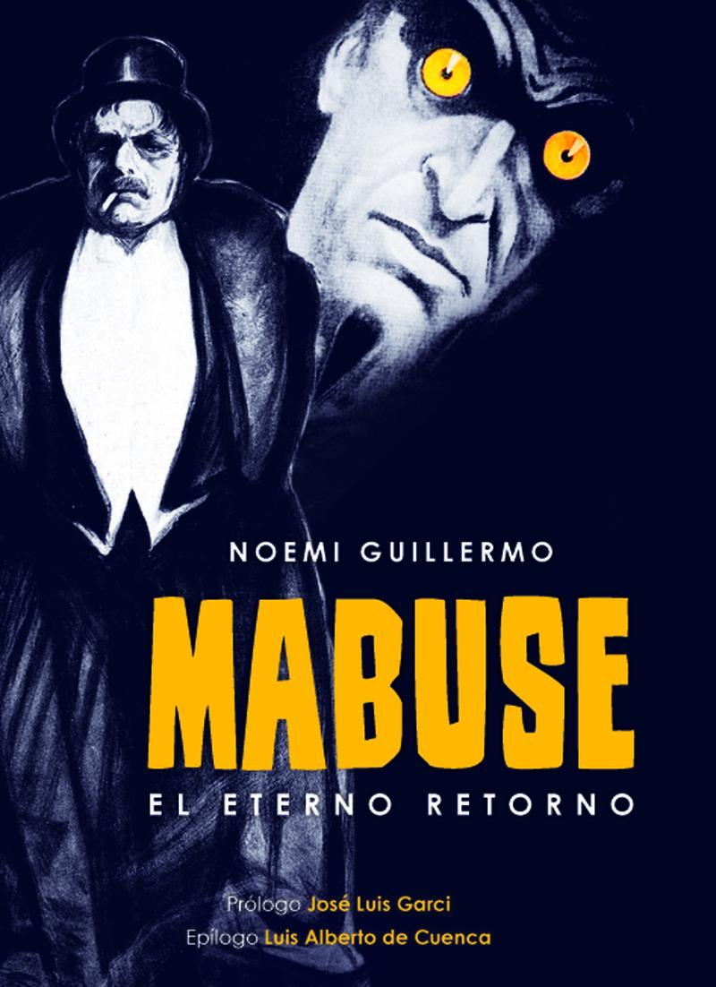 MABUSE. EL ETERNO RETORNO: portada