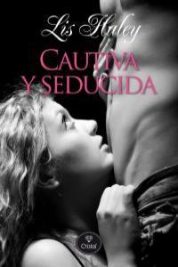 CAUTIVA Y SEDUCIDA: portada