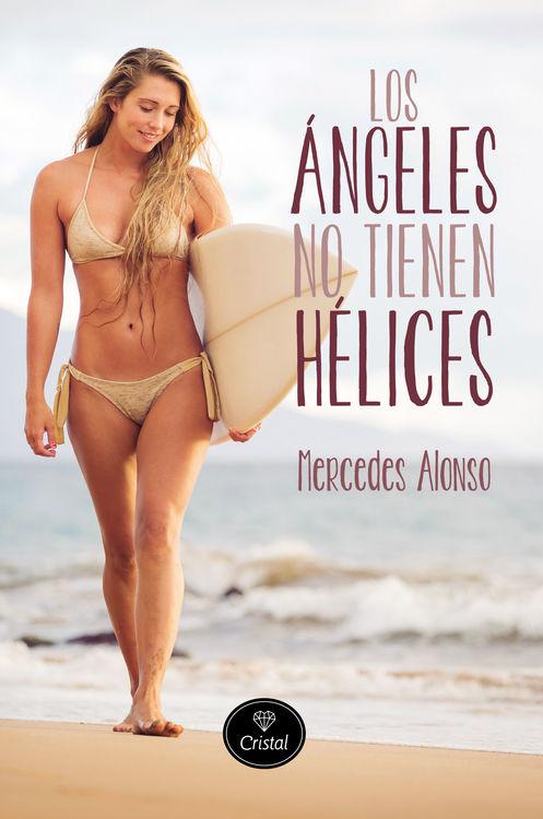 Los ángeles no tienen hélices: portada