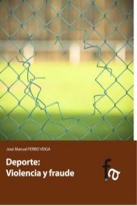DEPORTE: VIOLENCIA Y FRAUDE: portada