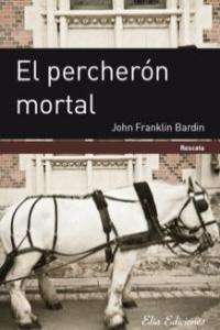 EL PERCHERON MORTAL: portada