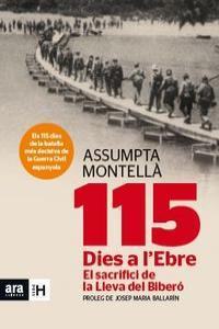 115 DIES A L'EBRE. EL SACRIFICI D'UNA LLEVA: portada
