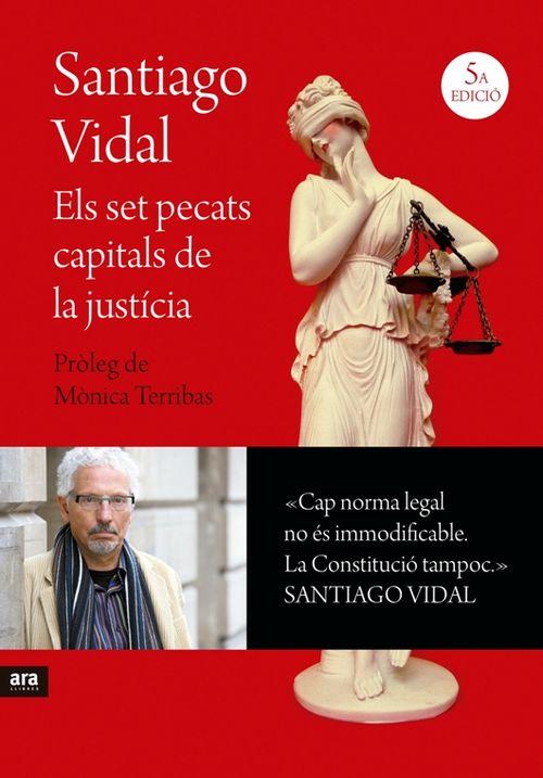 SET PECATS CAPITALS DE LA JUST�CIA, ELS - 6A ED.: portada