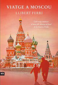 VIATGE A MOSCOU: portada