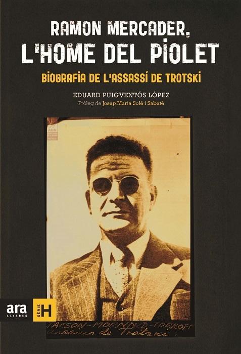 RAMON MERCADER, L'HOME DEL PIOLET: portada