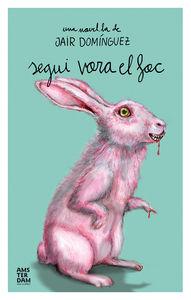 SEGUI VORA EL FOC: portada