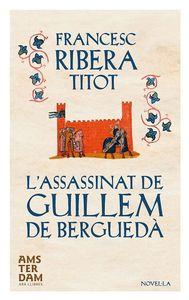 L'ASSASSINAT DE GUILLEM DE BERGUEDÀ - 2a ED.: portada