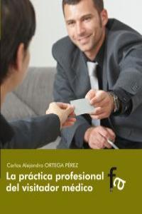 LA PRÁCTICA PROFESIONAL DEL VISITADOR MEDICO: portada