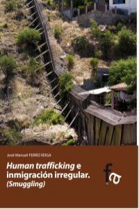 HUMAN TRAFFICKING E INMIGRACIÓN IRREGULAR: portada
