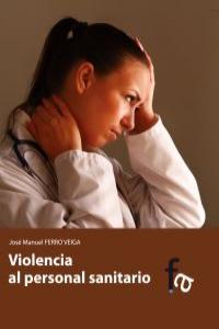 VIOLENCIA AL PERSONAL SANITARIO: portada