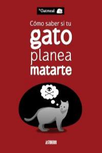 C�MO SABER SI TU GATO PLANEA MATARTE 5.� ED: portada