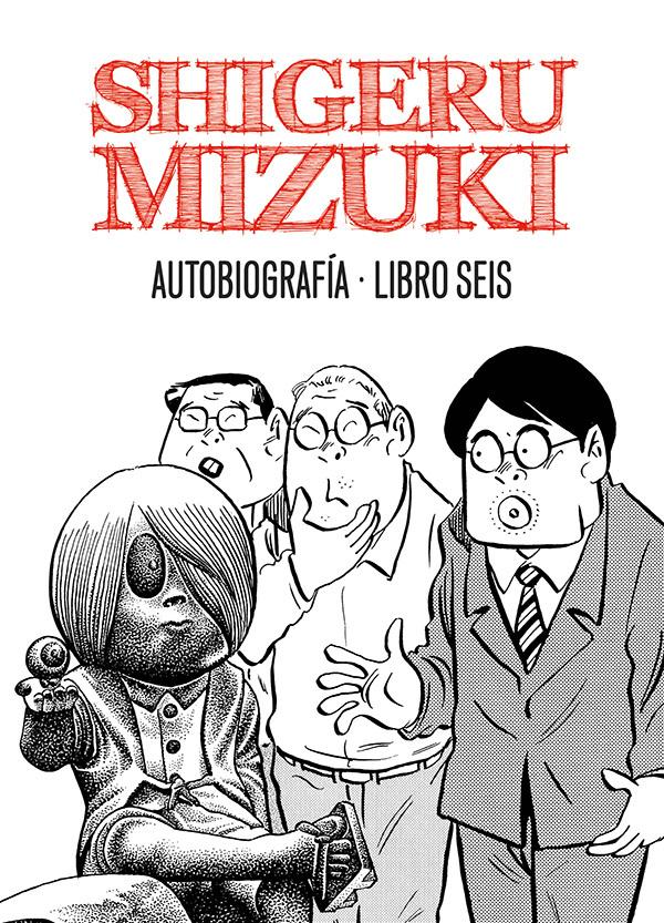 SHIGERU MIZUKI. AUTOBIOGRAFÍA. Libro 6: portada