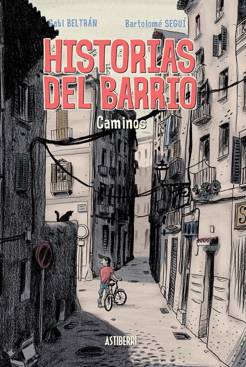 HISTORIAS DEL BARRIO. CAMINOS: portada