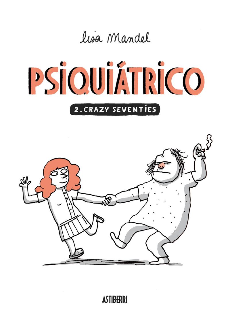 PSIQUIÁTRICO 2. CRAZY SEVENTIES: portada
