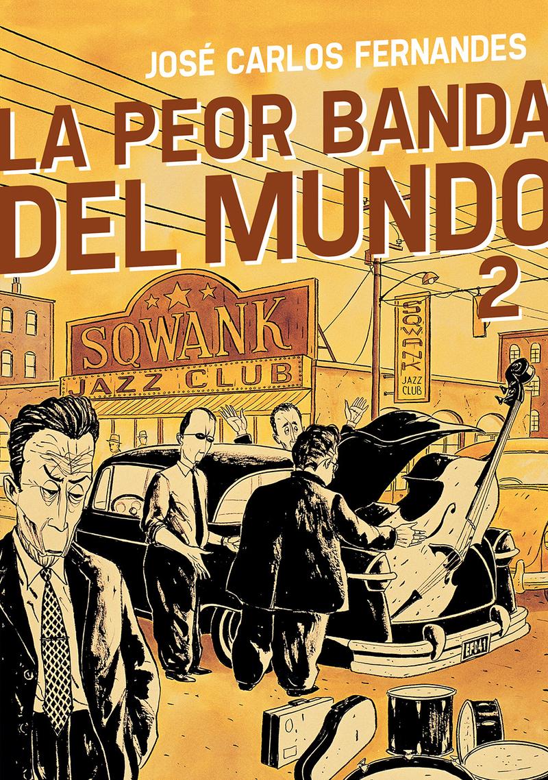 LA PEOR BANDA DEL MUNDO 2: portada