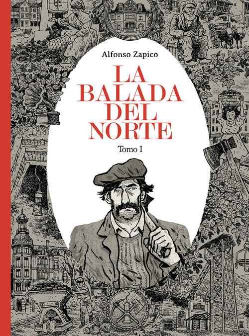 LA BALADA DEL NORTE. TOMO 1 - 4.ª ED.: portada