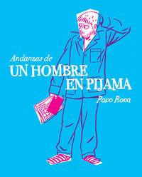 ANDANZAS DE UN HOMBRE EN PIJAMA: portada