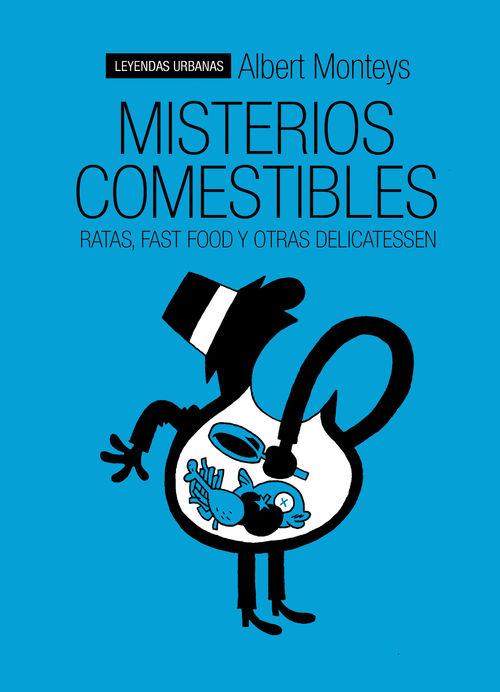 MISTERIOS COMESTIBLES. Ratas, fast-food y otras delicatessen: portada