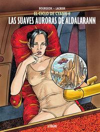 EL CICLO DE CYANN 6. LAS SUAVES AURORAS DE ALDALARANN: portada