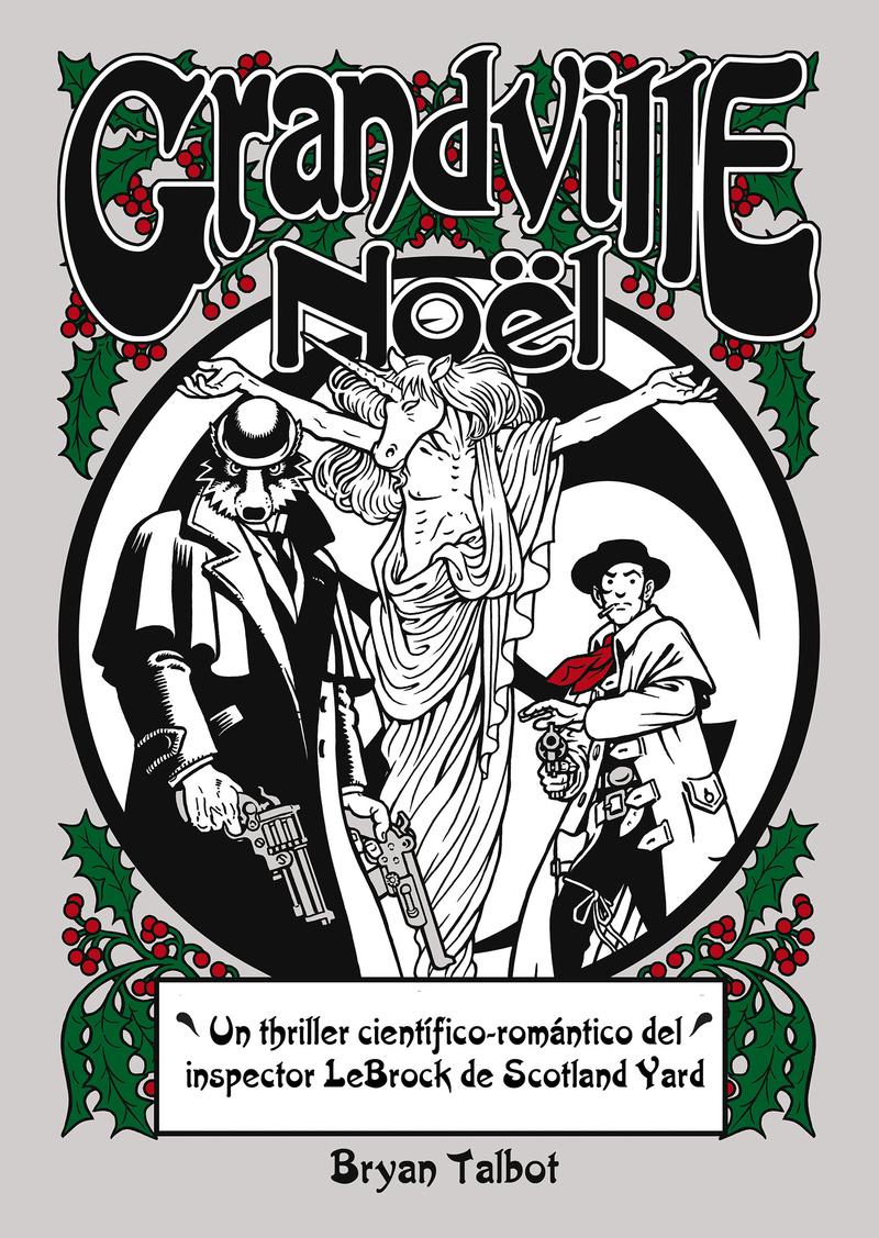 Grandville Noël,Bryan Talbot,Astiberri  tienda de comics en México distrito federal, venta de comics en México df