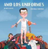 AMO LOS UNIFORMES: portada