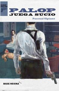 Palop juega sucio: portada