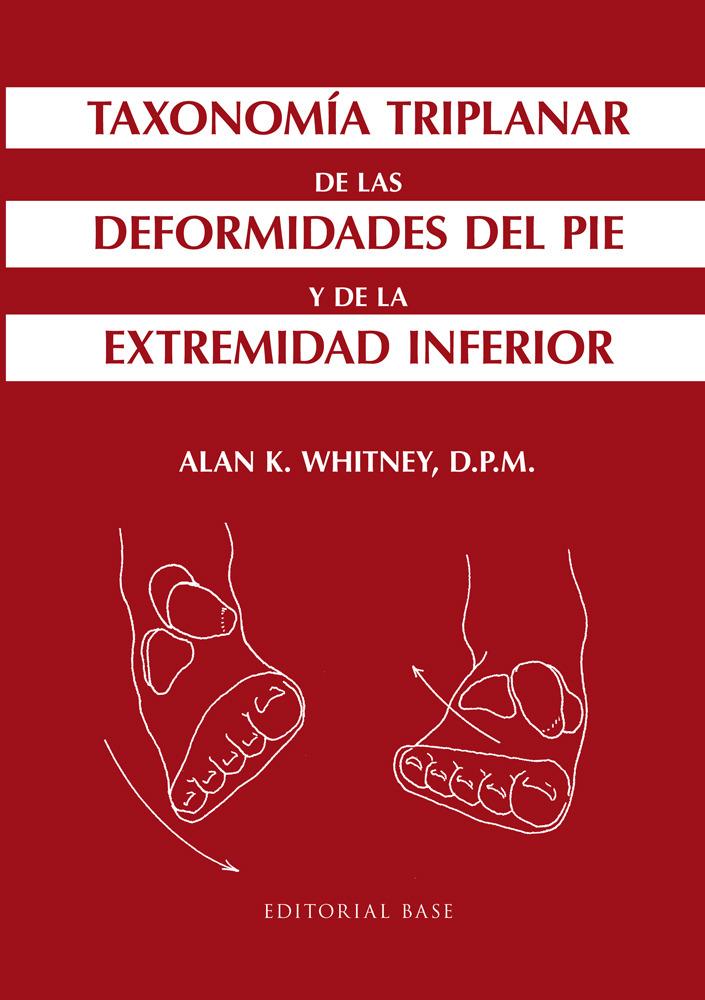 Taxonomía triplanar de las deformidades del pie: portada