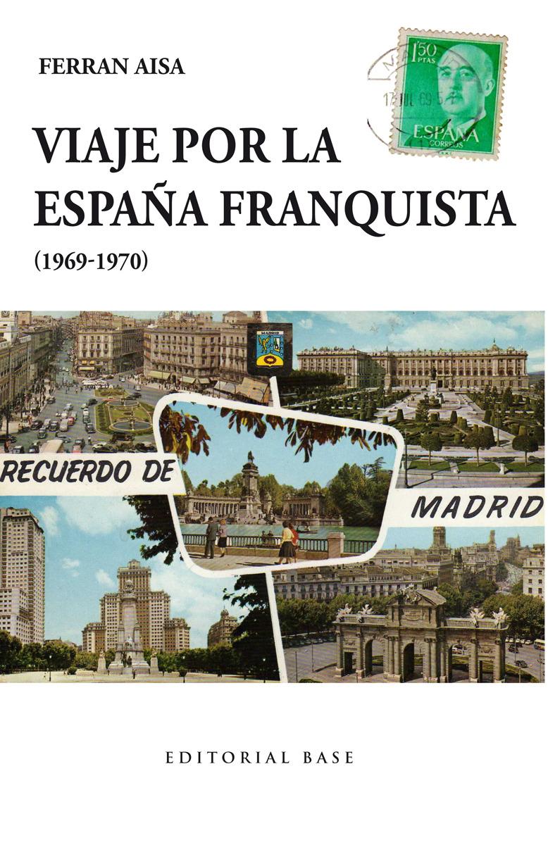 Viaje por la España franquista (1969-1970): portada