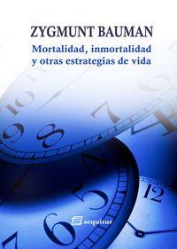Mortalidad, inmortalidad y otras estrategias de vida: portada