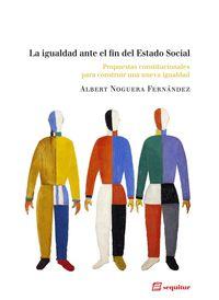La igualdad ante el fin del Estado Social: portada