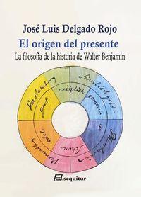 El origen del presente-La filosofía de la historia de Walter: portada