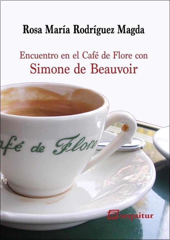 Encuentro en el Café de Flore con Simone de Beauvoir: portada