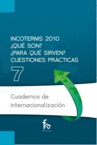 INCOTERMS 2010 ¿QUÉ SON? ¿PARA QUÉ SIRVEN? CUESTIONES PRÁCTI: portada