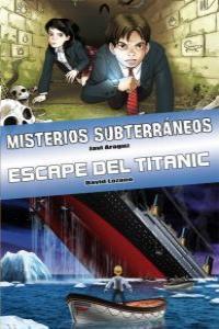 Ómnibus Misterios subterráneos y Escape del Titanic: portada