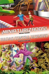 Ómnibus ¡Miniaturizados! y Hadas contra duendes: portada