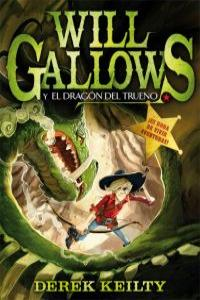 Will Gallows y el dragón del trueno: portada
