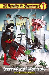 ¡Eres un supervillano!: portada