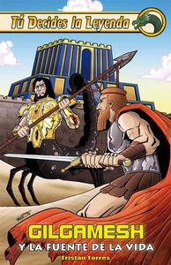 Gilgamesh y la fuente de la vida: portada