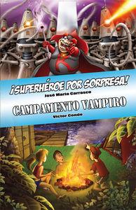 ¡Superhéroe por sorpresa! y Campamento Vampiro: portada