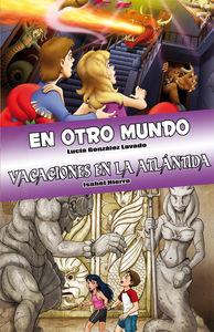En otro mundo y Vacaciones en la Atlántida: portada