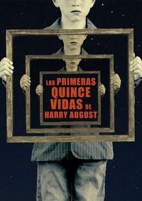 LAS PRIMERAS QUINCE VIDAS DE HARRY AUGUST: portada